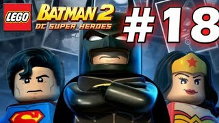 LEGO Batman 2 : DC Super Heroes Episode 18 - Tower Defiance (HD) (Gameplay)