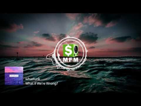 whatfunk - What If We're Wrong? FREE CC0 NO COPYRIGHT Royalty Free Music