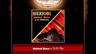 Roland Shaw -- Ti Pi Tin