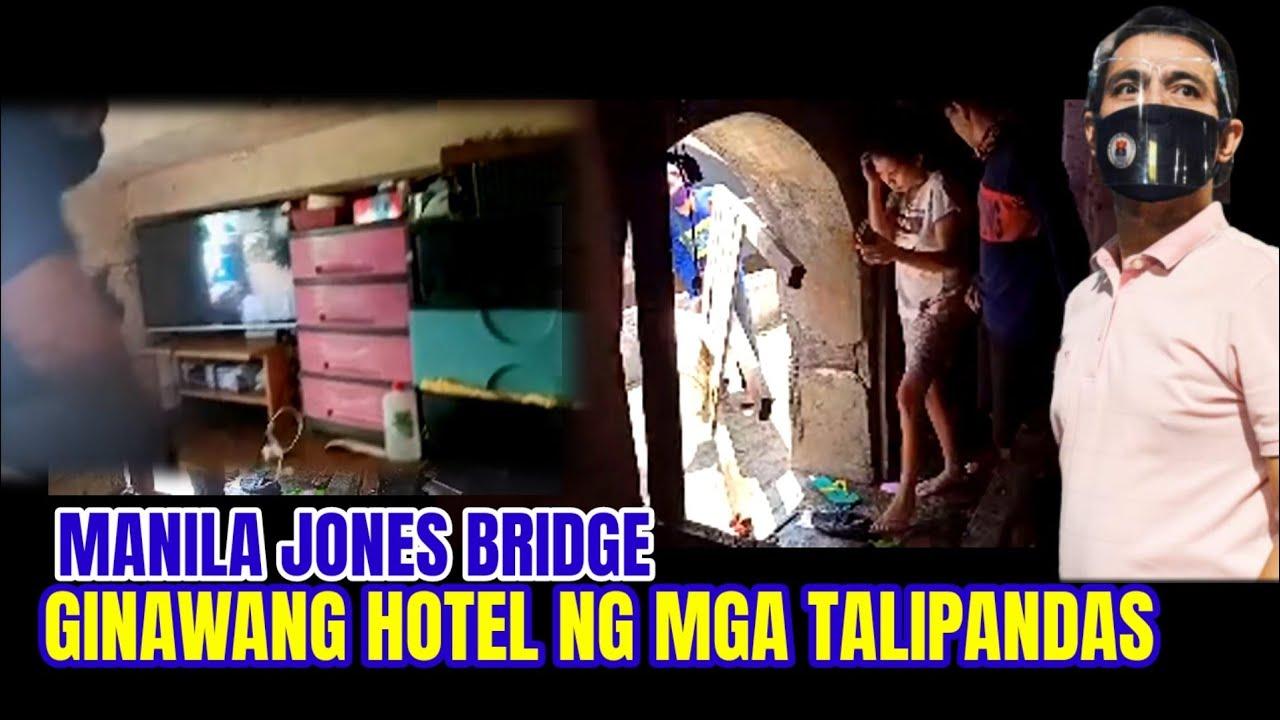 Download JONES BRIDGE GINAWANG HOTEL NG MGA TALIPANDAS