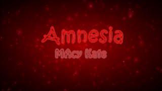 amnesia 5 seconds of summer macy kate cover lyrics