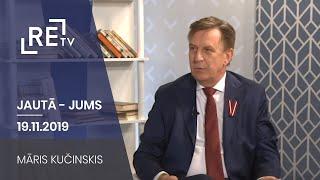 Jautā - Jums. Māris Kučinskis (19.11.2019.)