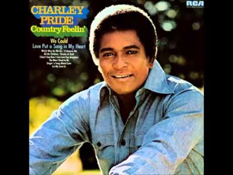Charley Pride -- We Could