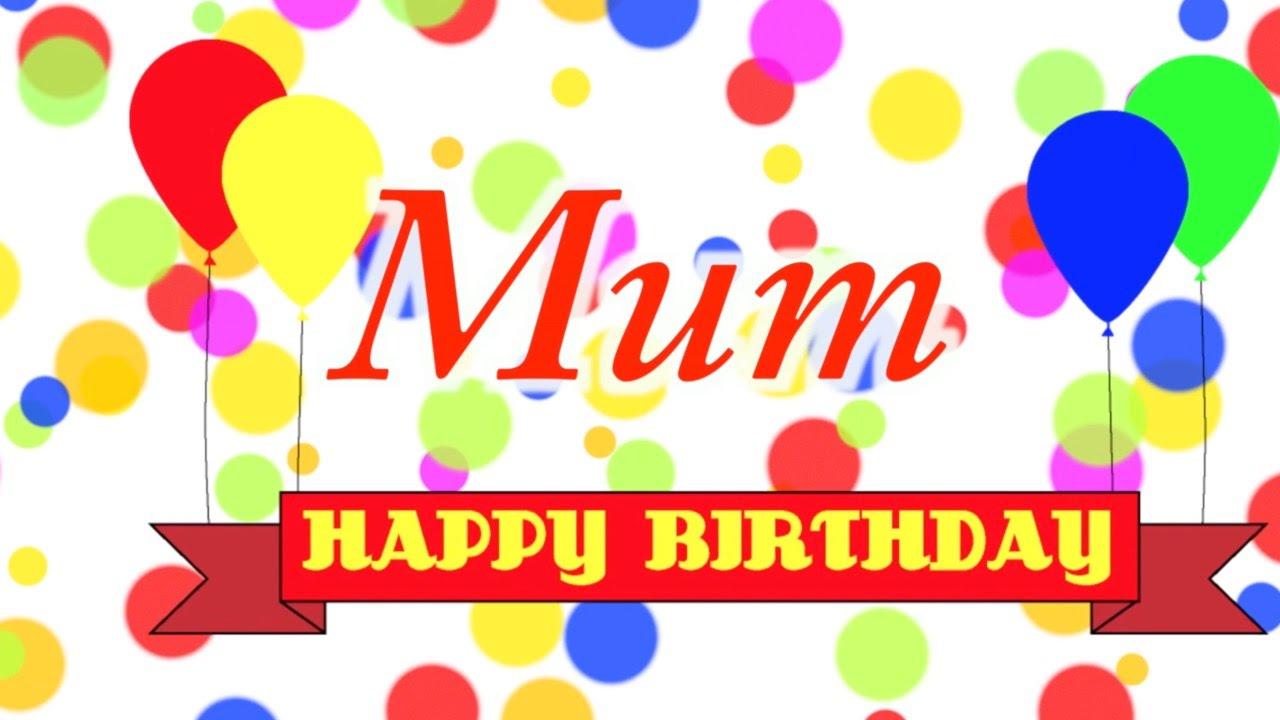 happy birthday mum song youtube