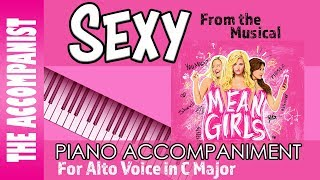 Sexy - from the Broadway Musical 'Mean Girls' - Alto Voice Accompaniment - Karaoke