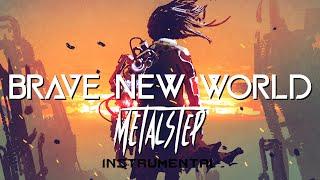 Brave New World (Instrumental) by Legna Zeg Metalstep Royalty-Free Music