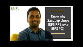 Know why Sandeep chose IBPS RRB over IBPS PO! 2017 Video