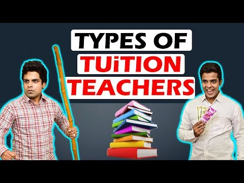 TYPES OF TUITION TEACHERS | The Half-Ticket Shows