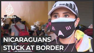 Stranded Nicaraguan citizens: Hundreds stuck at Panama border