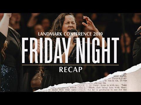 Landmark Conference 2019 - Thursday & Friday Night Recap