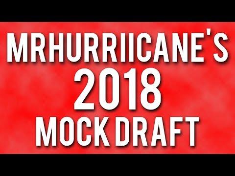 MrHurriicane's 2018 NFL Mock Draft (BIG QB TRADES)