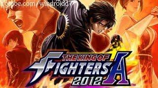 The King of Fighters 2012 Para Android en Ingles con Todos los Personajes Desbloqueados