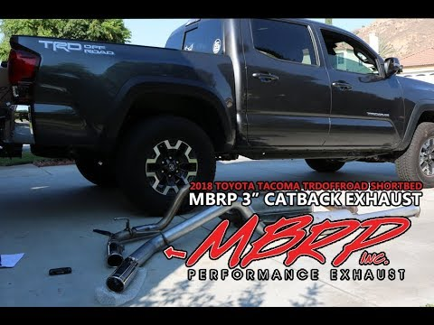 2016 Toyota Tacoma Trd Mbrp Exhaust How To Install Sound Clips And Review
