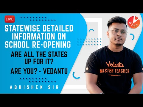 State-wise School Re-Opening Detailed Information | Are all the States up for it? Are you? Vedantu