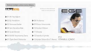 Ege - İstanbul İçimde  (Official Audio)