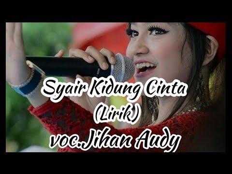 Jihan Audy - Syair Kidung Cinta (Lirik)