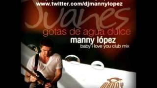 FREE DOWNLOAD Juanes Gotas De Agua Dulce (Manny Lopez Mossy Street Remixes)