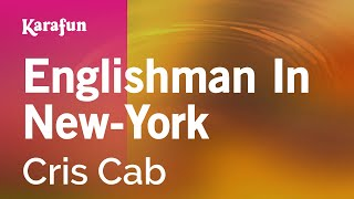Karaoke Englishman In New-York - Cris Cab *