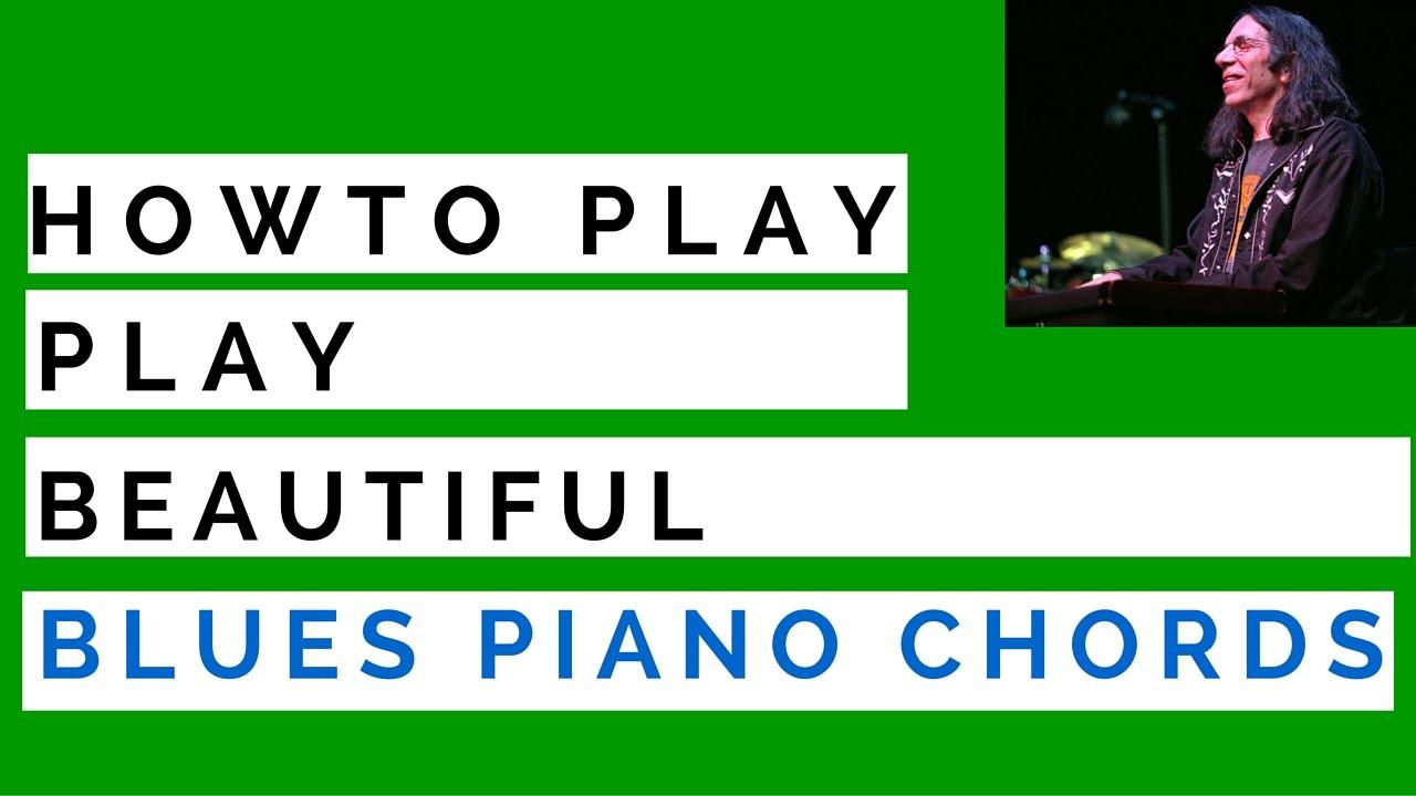 Beautiful Blues Piano Chords & Tricks