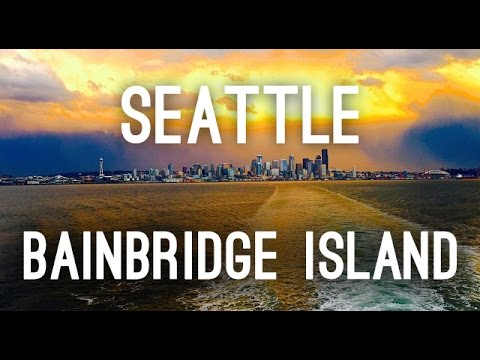 Seattle City Tour | Bainbridge Island