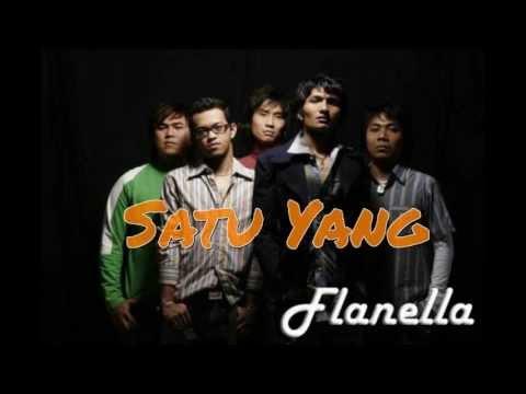 Free Download Flanella - Satu Yang Mp3 dan Mp4