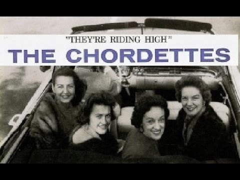 "The Chordettes ""They're Riding High"" 1957 FULL MONO ALBUM"