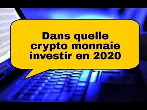 Dans quelle crypto monnaie ou devises numériques (Bitcoin, Dogcoin, Ripple, ...) investir en 2020 ?