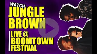JUNGLE BROWN AT BOOMTOWN FESTIVAL