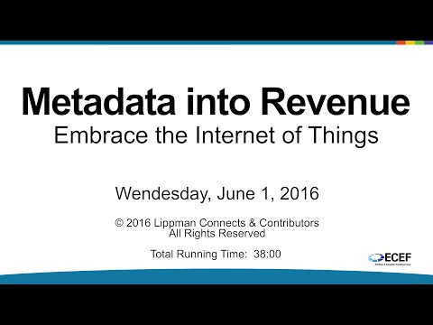 ECEF 2016 • Metadata into Revenue