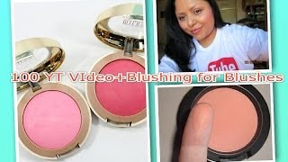 100 Youtube Video+ My Favorite Blushes+ Beauty Guru Shot outs! Thumbnail