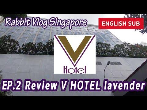 ep.2-review-v-hotel-lavender-singapore