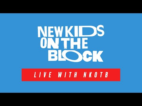 NKOTB - Live With New Kids On The Block - April 7, 2020