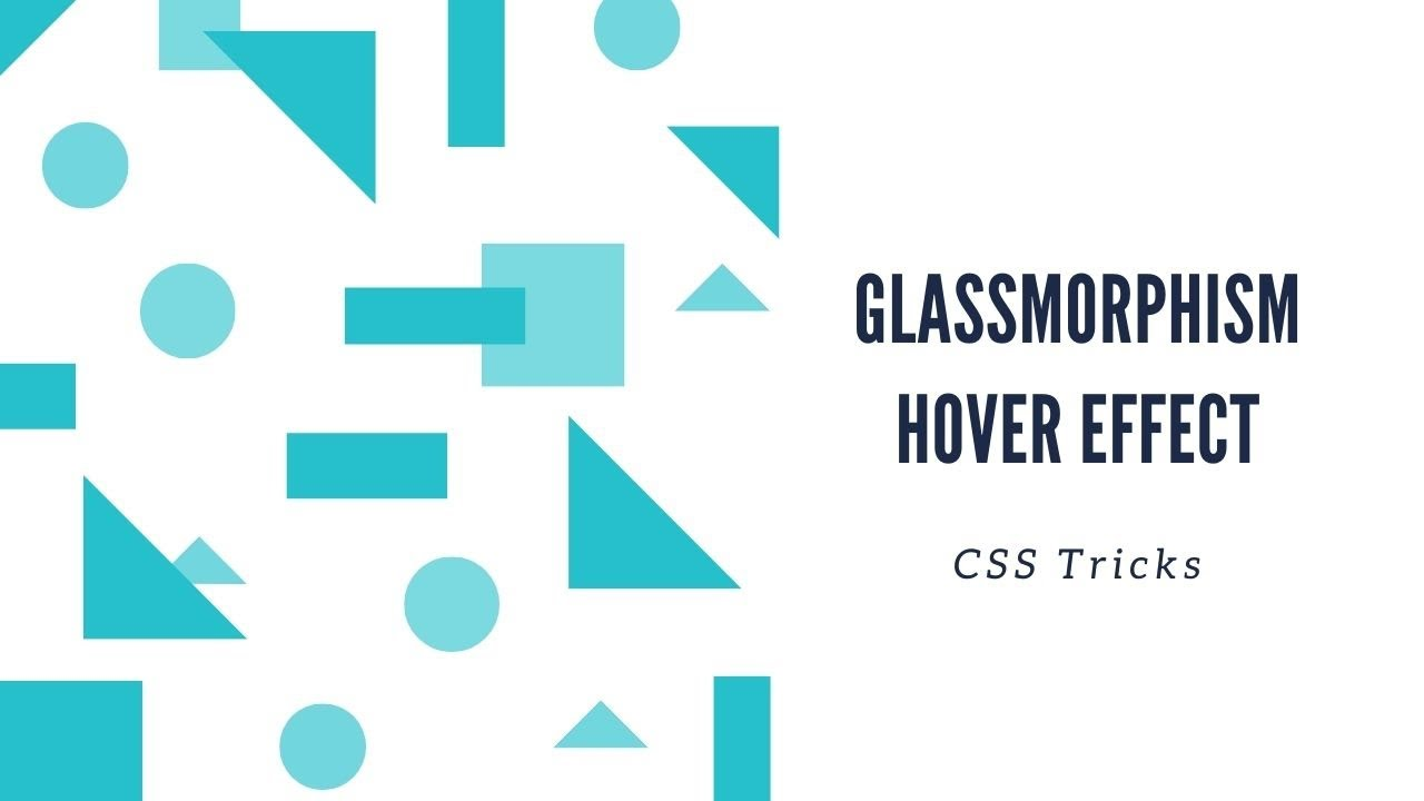 CSS Hover Animation with Glassmorphism Effect   CSS Animation