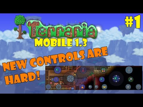 Let's Play Terraria (1.3) Mobile- NEW CONTROLS ARE CRAZY! Episode 1