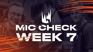 LEC Mic Check: Week 7 | Spring Split 2019
