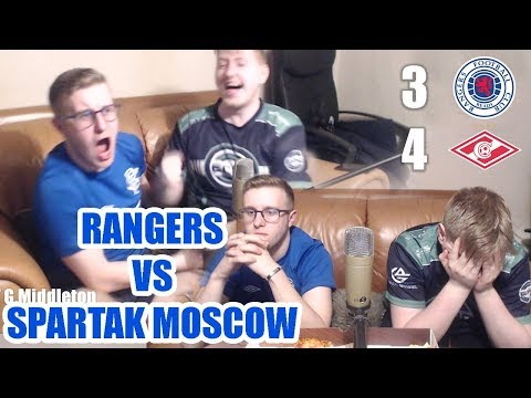 *Live Reaction* To Spartak Moscow Vs Rangers || Europa League  4-3
