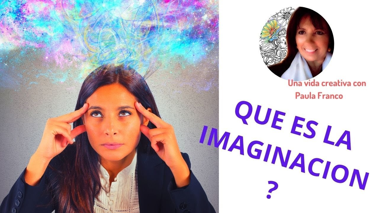 Qué es la imaginación? Como usarla para nuestra creatividad y una vida prospera? Chamanismo Femenino