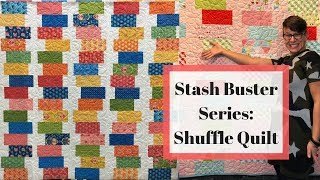 """Quilt #7: Stash Buster Series """"Shuffle Quilt"""""""
