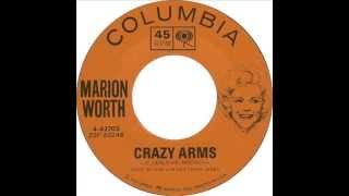 Marion Worth   Crazy Arms