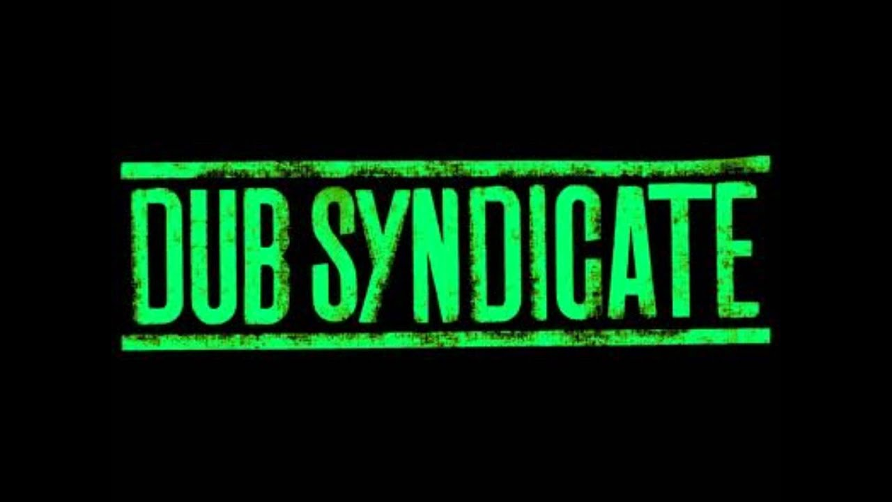 Dub Syndicate Productions* Dub Syndicate - I Need Your Love
