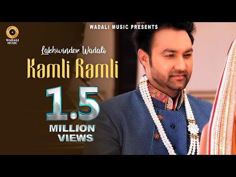 KAMLI RAMLI – RANJHANNA..|| LAKHWINDER WADALI || OFFICIAL FULL VIDEO HD