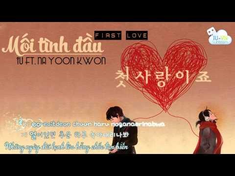 [Vietsub + Kara] It's first love - Na Yoon Kwon ft. IU [IU-VN IUsubteam]
