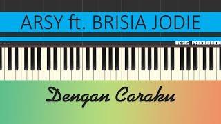 Arsy Widianto ft Brisia Jodie Dengan Caraku Karaoke Acoustic by regis