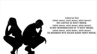 M-KAY ft. G-no - Niet Meer (lyrics)