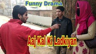 Aaj Kal Ki Ladkiyan: Kashmiri Comedy Drama