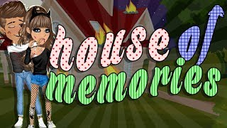 HOUSE OF MEMORIES - MSP VERSION ♥