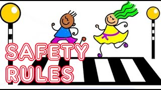 Safety Rules For Children  | Safety Rules on Road, in Bus, in School and While Playing