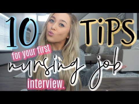 10 TIPS FOR YOUR FIRST NURSING JOB INTERVIEW