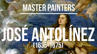 Jose Antolinez (1635-1675) A collection of paintings 4K UHD Silent Slideshow