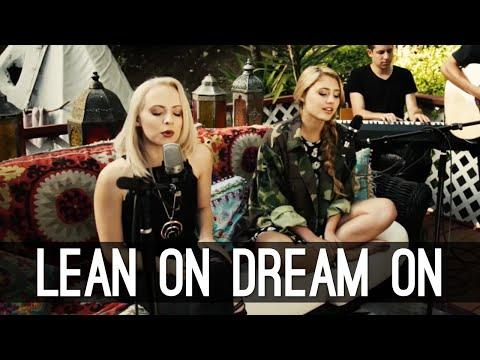 Lean On Dream On - Major Lazer Aerosmith Mashup   Lia Marie Johnson and Madilyn Bailey Cover
